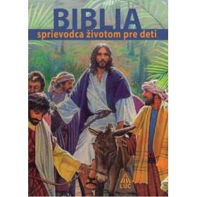 Biblia - sprievodca životom pre deti (Bogusław Zeman)