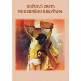 Krížová cesta moderného kresťana (Mária Vicenová)