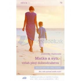 Edícia EDV - Matka a syn, vzťah plný dobrodružstva (Dominika Hajkovská)