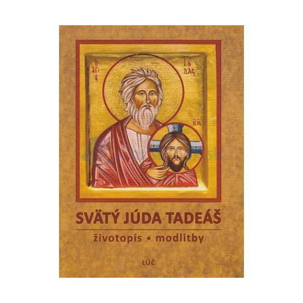 Svätý Júda Tadeáš (životopis, modlitby)