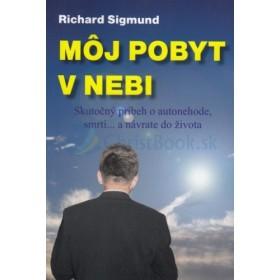 Môj pobyt v nebi (Richard Sigmund)