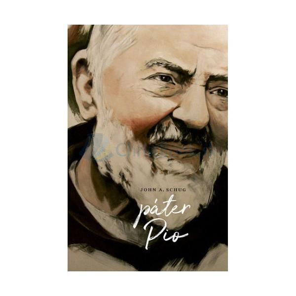 Páter Pio (John A. Schug)