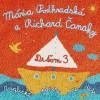 MÁRIA PODHRADSKÁ  A  RICHARD ČANAKY - Deťom 3